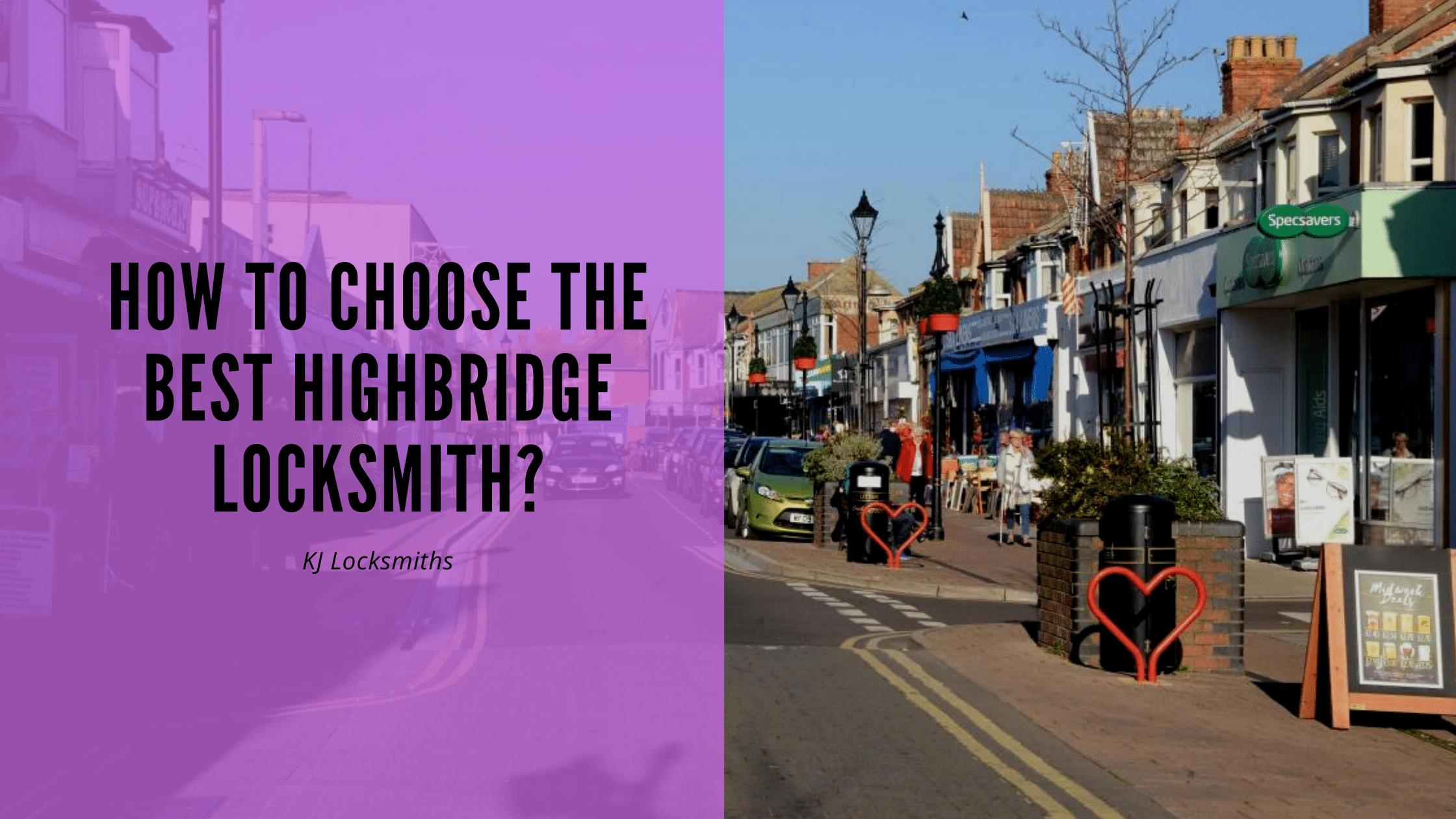 How To Choose The Best Highbridge Locksmith