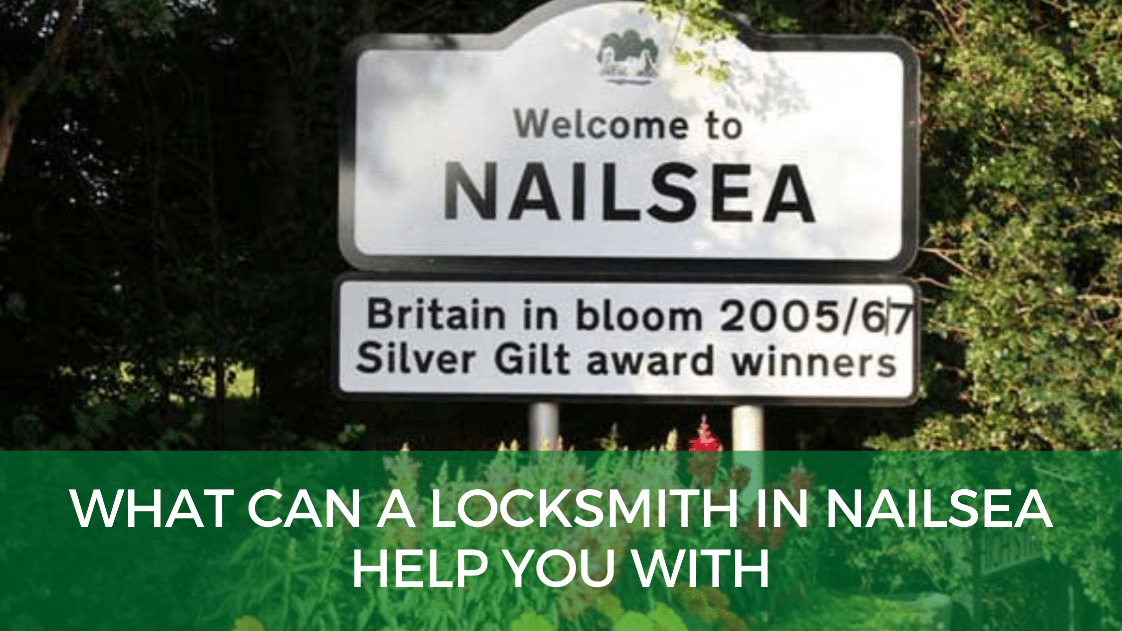 What Can A Locksmith in Nailsea Help You With
